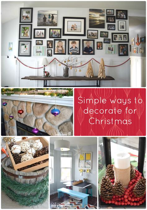 ways to decorate your home simple ways to decorate your house for christmas