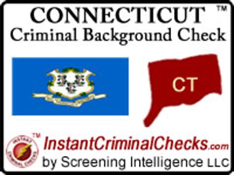 Background Check Connecticut Connecticut Criminal Background Checks For Employment