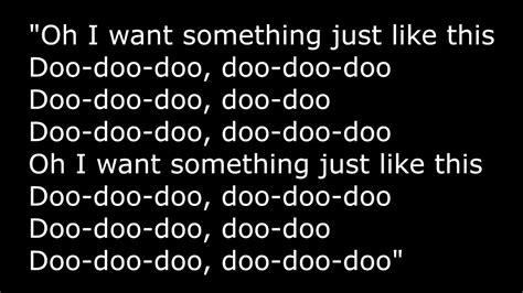 coldplay just something like this lyrics the chainsmokers coldplay something just like this