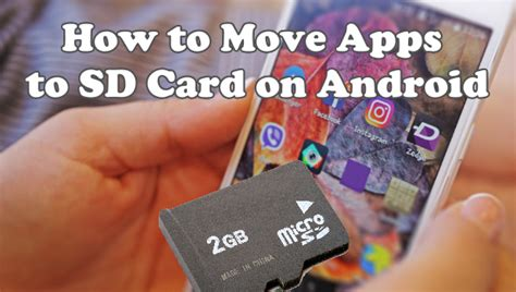 how to move apps on android how to transfer apps to an sd card on android