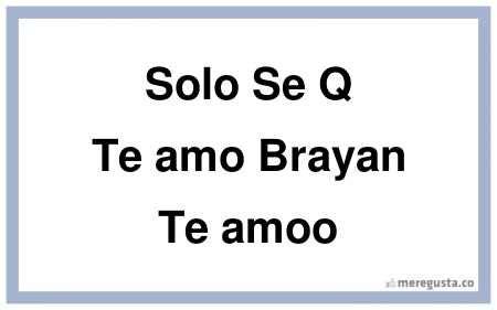 Imagenes Que Digan Te Quiero Brayan | imagenes que digan te amo brayan imagui