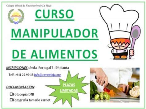 manipuladores de alimentos colegio oficial de veterinarios de la rioja