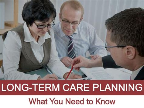 the process of long term care planning long term care planning what you need to know