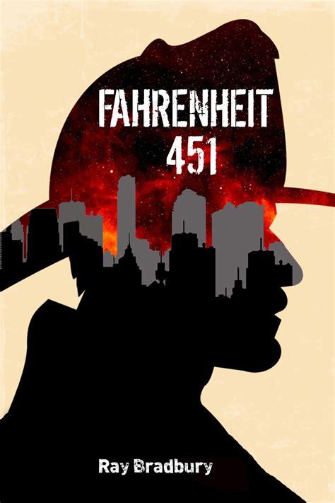 libro fahrenheit 451 rese 241 a fahrenheit 451 de ray bradbury el final de la historia