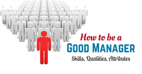 Is Mba Needed To Become A Manager by 20 Excellent Skills Qualities And Attributes Of A