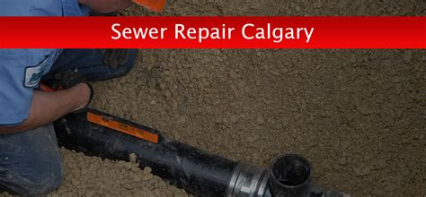Plumbing Calgary by Sewer Repair Calgary