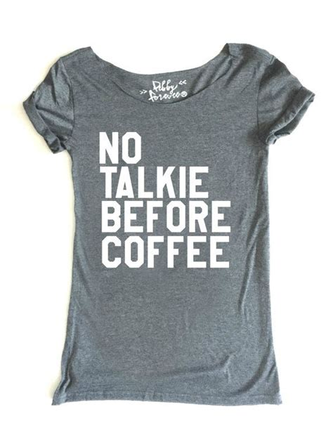 Kaos Coffee Before Talkie free shipping no talkie before coffee shoulder by
