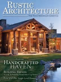 home plan magazines introducing rustic architecture magazine