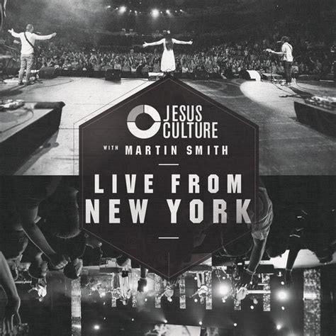 live new york live from new york jesus culture