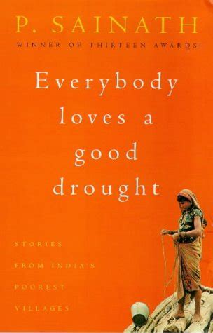 everybody a drought stories from india s poorest districts books everybody a drought stories from india s