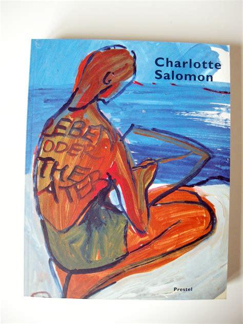 Charlotte Salomon Leben Oder Theater B 252 Cher