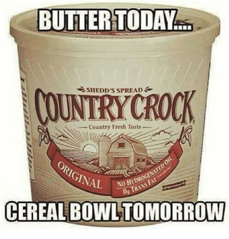 Cereal Bowl Meme - cereal bowl meme butter today shedd s spread country