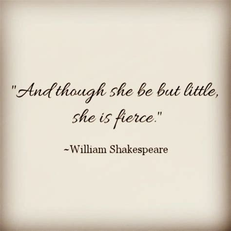 though she be but little tattoo 17 best ideas about shakespeare on