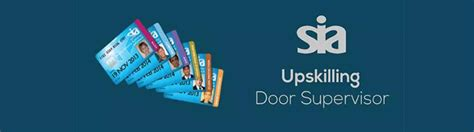 Renew Sia Door Supervisor Licence by Sia Upskilling Door Supervisor Top Up