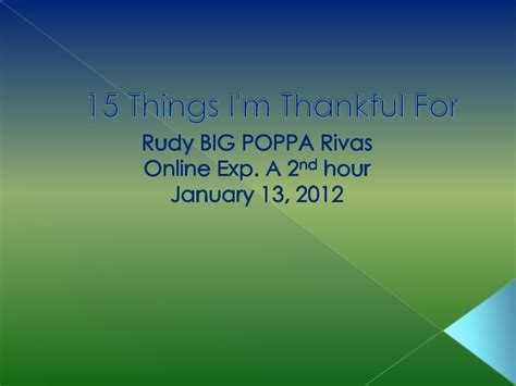 8 Things Im Thankful For by 15 Things I M Thankful For
