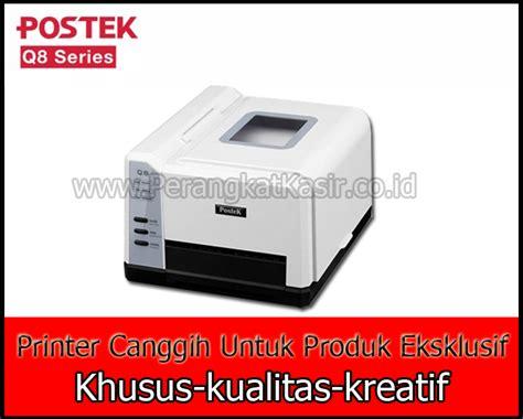 Printer Barcode Postek Q8 cara printer barcode postek q8 beserta komponen di dalamnya gt printer