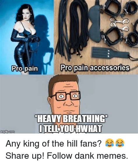 Meme Accessories - pro pain accessories pro pain heavy breathing itellyoukhwhat any king of the hill fans share