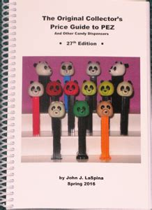 the ultimate pez pal handbook prices pictures and variations books laspina 2016 price guide to pez 27th edition 15 00