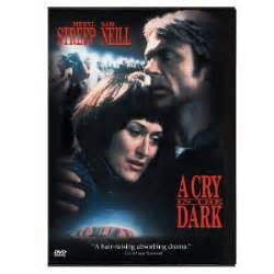 Cry in the dark starring the great meryl streep and sam neill