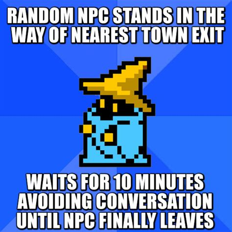 Memes For Conversation - socially awkward rpg player beheading boredom