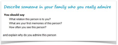 how to section a family member ielts cue card sle 1 describe someone in your family