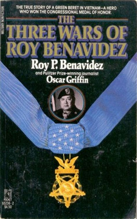 the p s wars books the three wars of roy benavidez by roy p benavidez