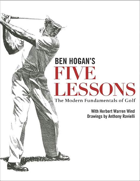 ben hogan swing book ben hogan s five lessons by ben hogan golf books