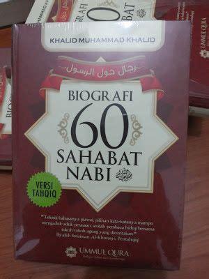 Buku Kitab Biografi 60 Sahabat Nabi Ummul Qura biografi khalid muhammad khalid penulis rijal haula rasul
