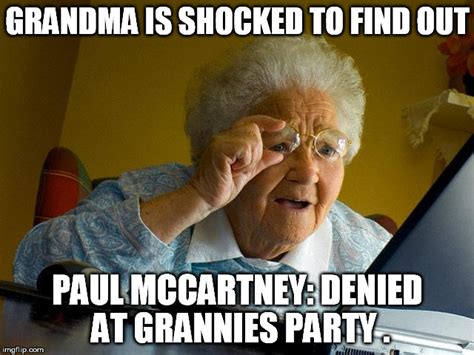 grandma finds the internet meme imgflip