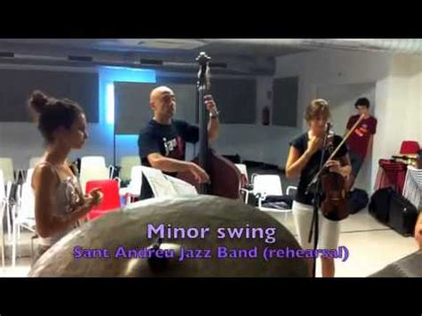 Minor Swing Sant Andreu Jazz Band Rehearsal Youtube