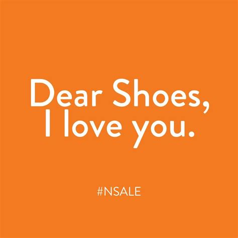 my dear true love 19 best images about shoe quotes on pinterest
