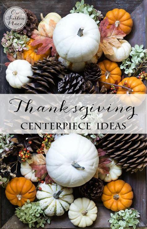 fall centerpiece ideas thanksgiving fall centerpiece ideas on sutton place