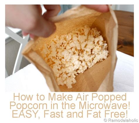How To Make Popcorn In A Brown Paper Bag - remodelaholic air popped popcorn in a brown bag