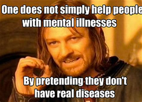 Mental Health Meme - mental illness awareness videos and articles i am not crazy