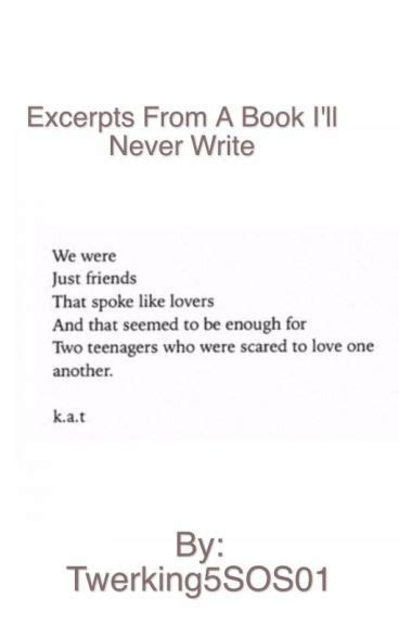 ill never write my 1471135217 34 best images about excerpts from a book i ll never write on kiss quotes creative
