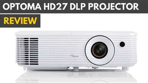 Optoma Hd27 optoma hd27 3d dlp projector review