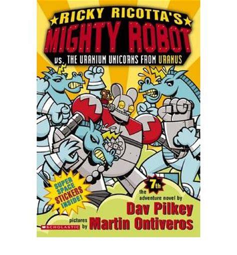 ricky ricotta ricky ricotta s mighty robot vs the uranium unicorns from
