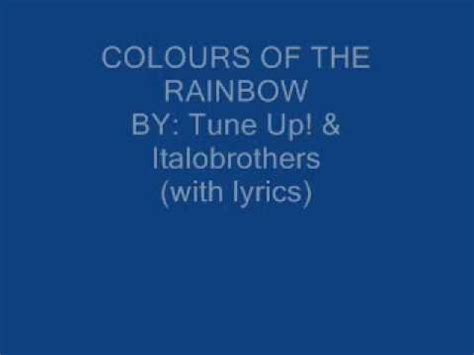 colors of the rainbow lyrics colours of the rainbow with lyrics