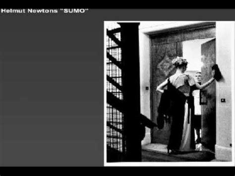 helmut newton sumo revised 3836517302 video helmut newton s sumo part 4