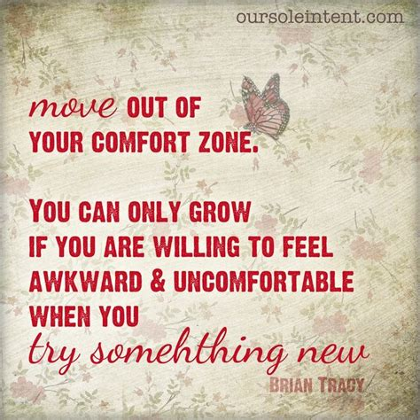 outside your comfort zone quotes move out of your comfort zone quotes quotation