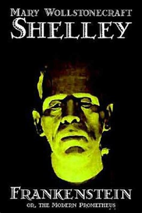 frankenstein or the modern prometheus by shelley 9780809595167 hardcover barnes noble
