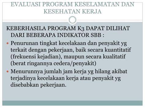 Evaluasi Program Pendidikan Dan Kepelatatihan Ditinjau Dari Aspek ppt keselamatan dan kesehatan kerja powerpoint presentation id 3440383