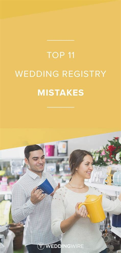 can i do a wedding registry top 11 wedding registry mistakes learn the top registry mistakes from waiting to