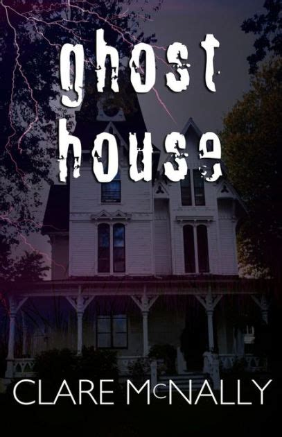 libro haunted house ghost house by clare mcnally nook book ebook barnes noble 174