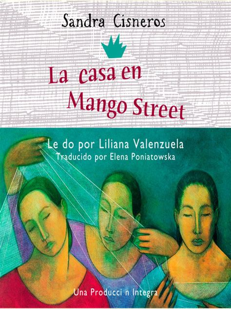 la casa en mango street la casa en mango street new york public library overdrive
