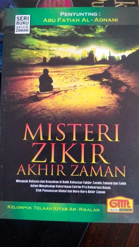 Buku Zikir Akhir Zaman 1 resensi buku misteri zikir akhir zaman eramuslim the knownledge