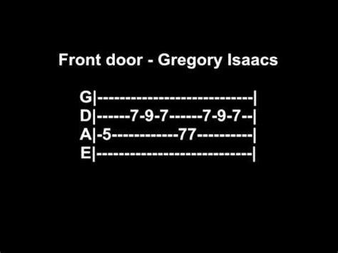 Front Door Gregory Isaacs Bass Tab Youtube Gregory Isaacs Front Door