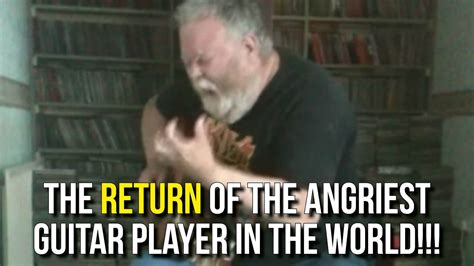 angriest in the world the return of the angriest guitar player in the world