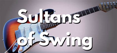 Sultans Of Swing Letra by Sultans Of Swing Todo Sobre Esta Gran Canci 243 N De Dire Straits