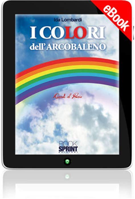 casa editrice lombardi i colori dell arcobaleno di ida lombardi casa editrice
